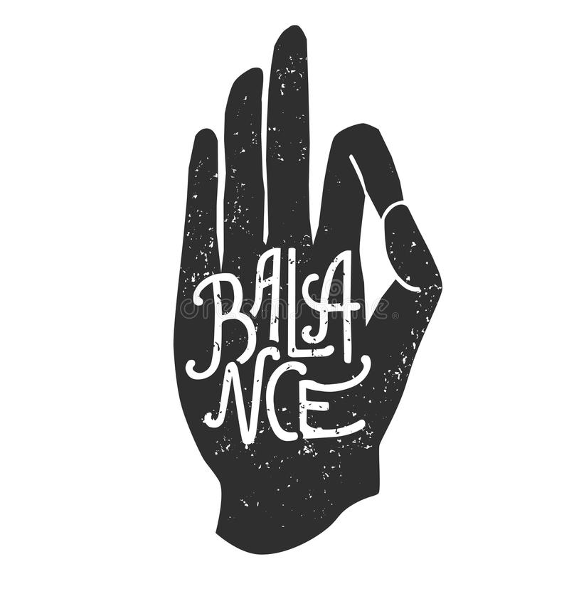 Balance. Vector illustration of hand in meditating pose pose Jnana or Chin mudra yoga pose and lettering. Black palm silhouette, handwritten word and grunge vector illustration