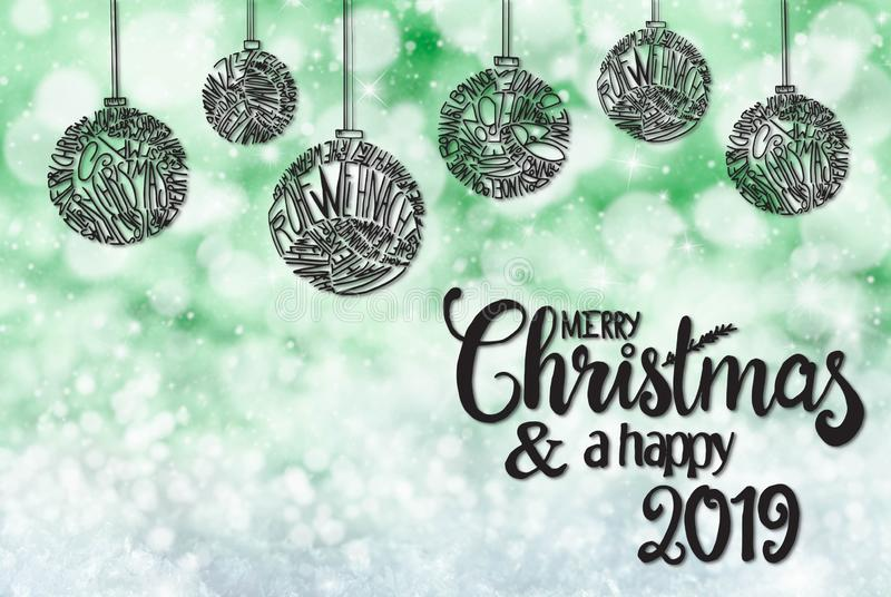 Ball, Calligraphy Merry Christmas And A Happy 2019, Green Background. Sketch Of Christmas Tree Ball Ornament. Merry Christmas In Different Languages Building royalty free stock image