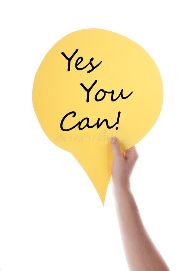 Ballon jaune de la parole avec l'oui vous pouvez photo stock