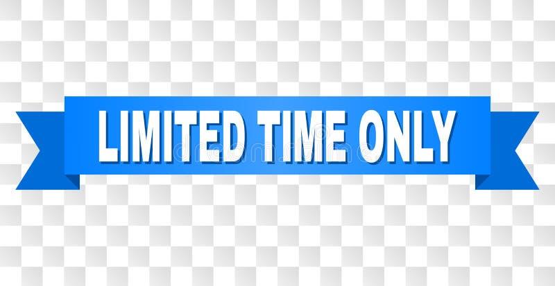 Bande bleue avec le SEUL titre de TEMPS LIMITÉ illustration libre de droits