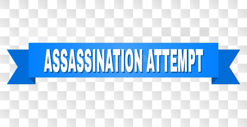 Bande bleue avec le titre de TENTATIVE d'ASSASSINAT illustration libre de droits