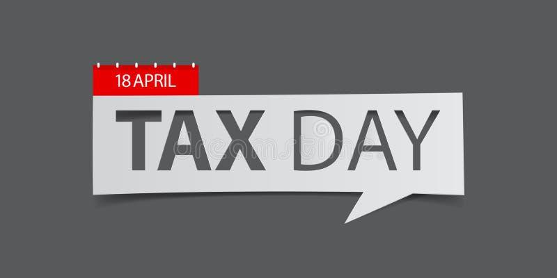 Bandeira de 18 April Tax Day no fundo cinzento Molde do projeto da bandeira no estilo de papel da arte do corte ilustração do vetor