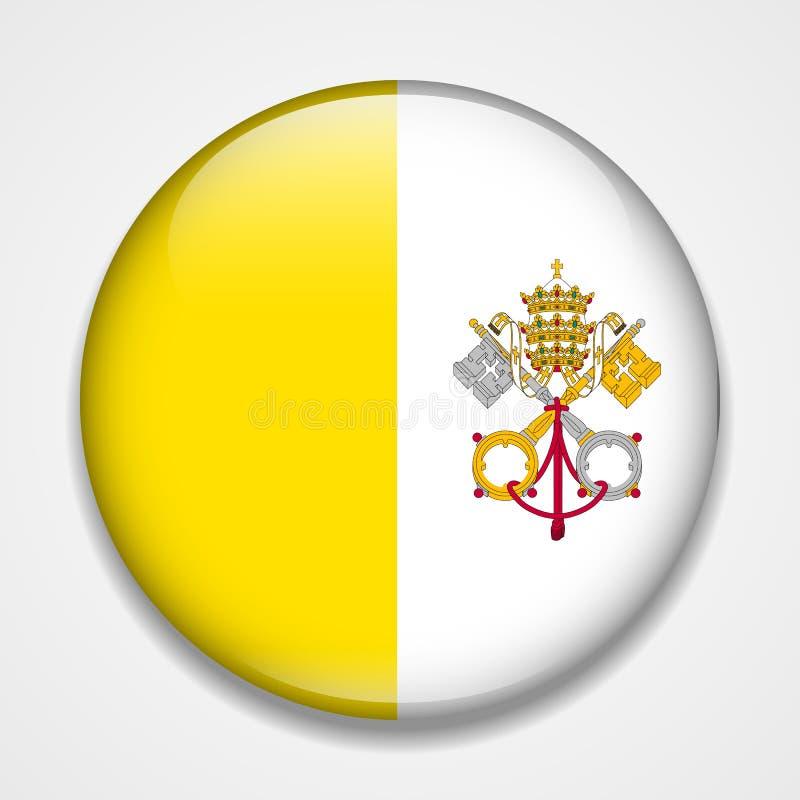 Bandeira de Cidade Estado do Vaticano, Holy See Crachá lustroso redondo ilustração stock