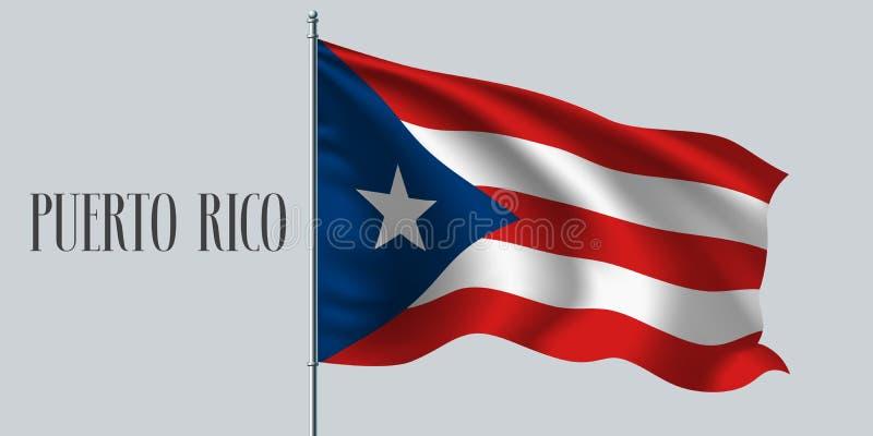 Bandeira de ondulação de Porto Rico na ilustração do vetor do mastro de bandeira ilustração stock