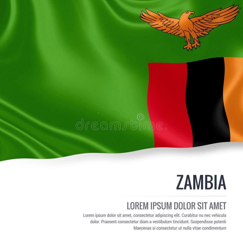 Bandeira de seda da Zâmbia que acena em um fundo branco isolado com a área de texto branca para sua mensagem do anúncio ilustração do vetor