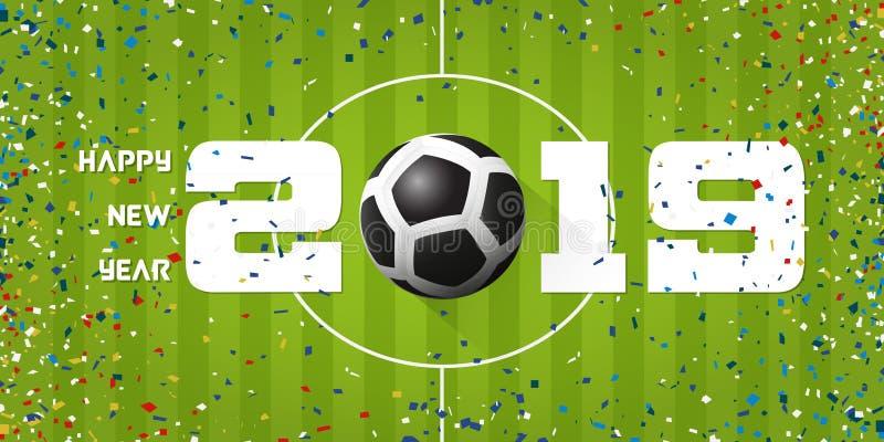 Bandeira 2019 do ano novo feliz com bola de futebol e confetes do papel no fundo do campo de futebol Projeto do molde da bandeira ilustração royalty free
