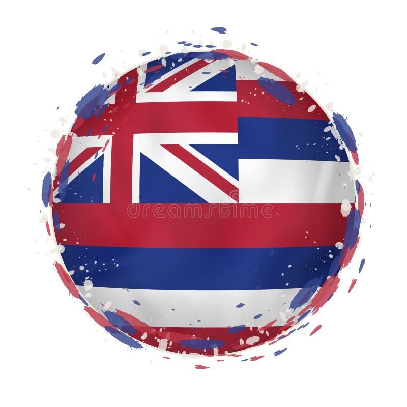 A bandeira redonda do grunge do estado de Havaí E.U. com espirra na cor da bandeira ilustração royalty free