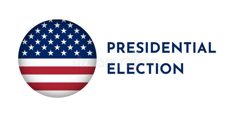 Bandera del ejemplo del vector con la bandera americana de la forma del roynd Elección presidencial en los E.E.U.U. stock de ilustración