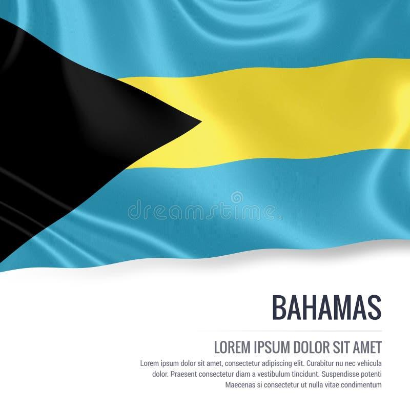 Bandera sedosa de Bahamas que agitan en un fondo blanco aislado con el área de texto blanca para su mensaje del anuncio ilustración del vector