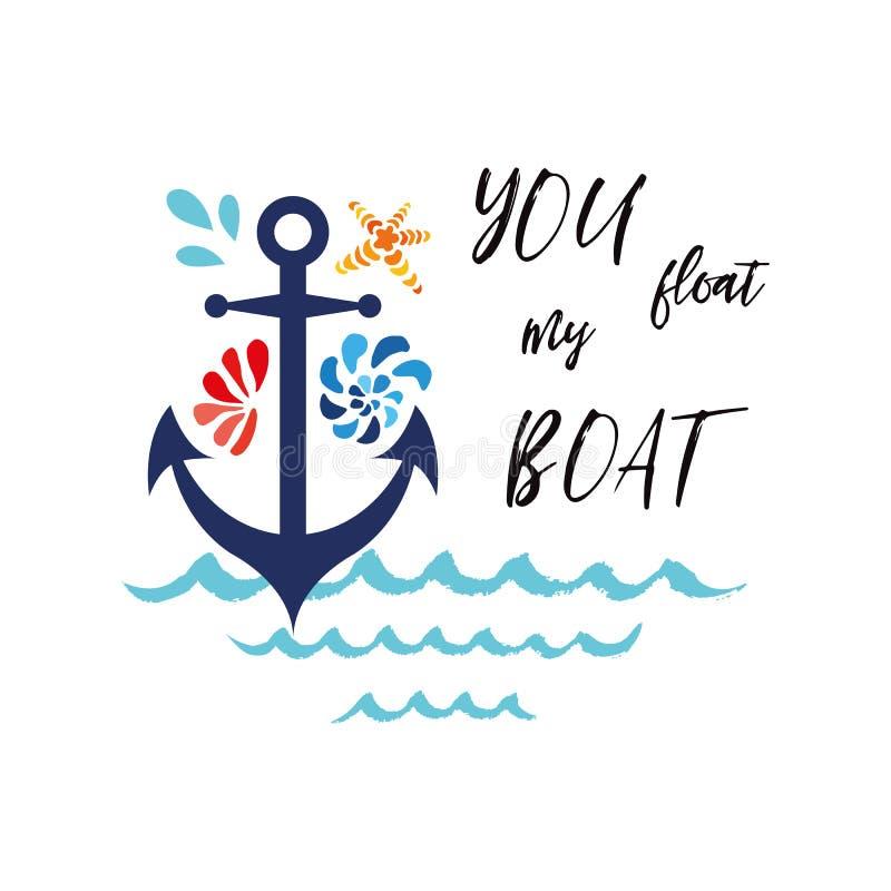 Bandera tipográfica con frase usted flota mi ancla adornada barco, conchas marinas, onda Amor romántico, día de tarjetas del día  ilustración del vector