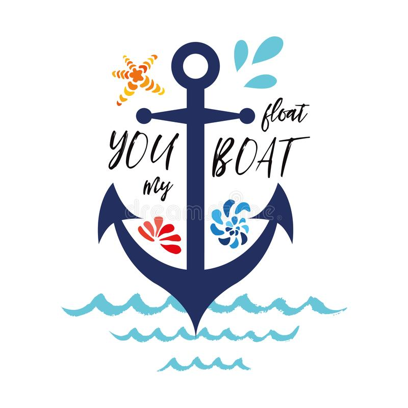 Bandera tipográfica con frase usted flota mi ancla adornada barco, conchas marinas, onda Grande para el amor, día de tarjetas del ilustración del vector