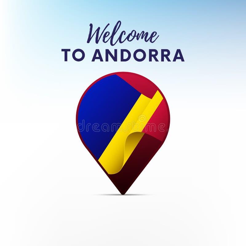 Bandiera dell'Andorra nella forma del puntatore o dell'indicatore della mappa Benvenuto in Andorra Illustrazione di vettore royalty illustrazione gratis