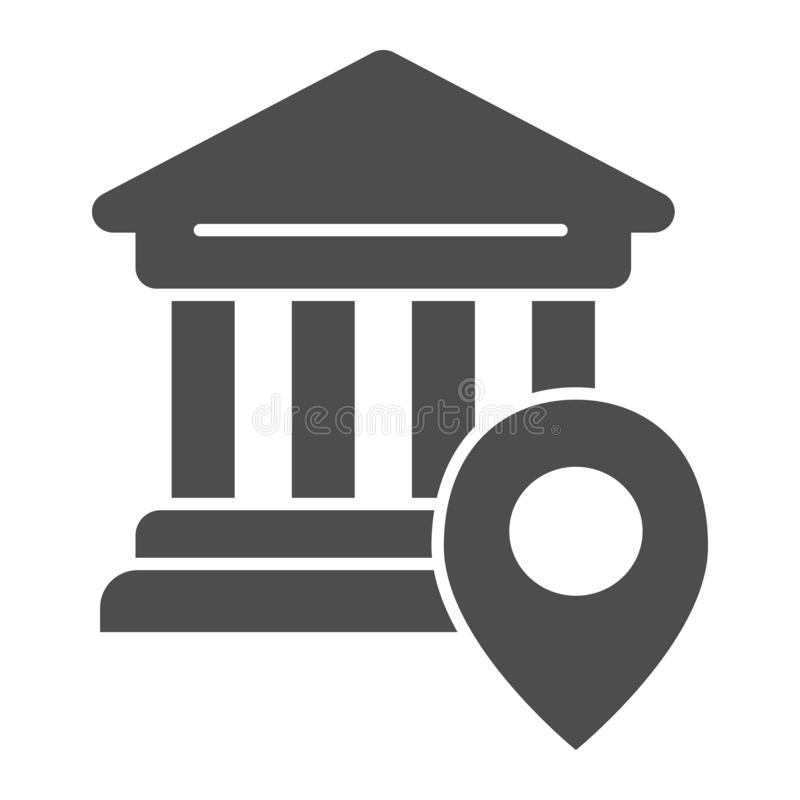 Bank location solid icon. University location vector illustration isolated on white. Pin on building glyph style design royalty free illustration