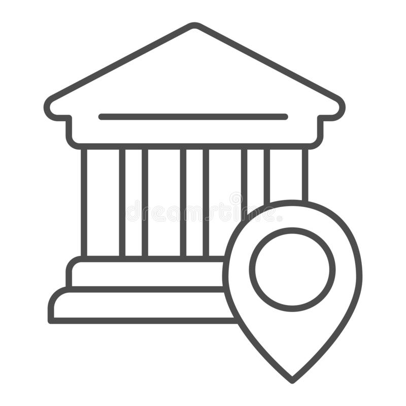 Bank location thin line icon. University location vector illustration isolated on white. Pin on building outline style vector illustration