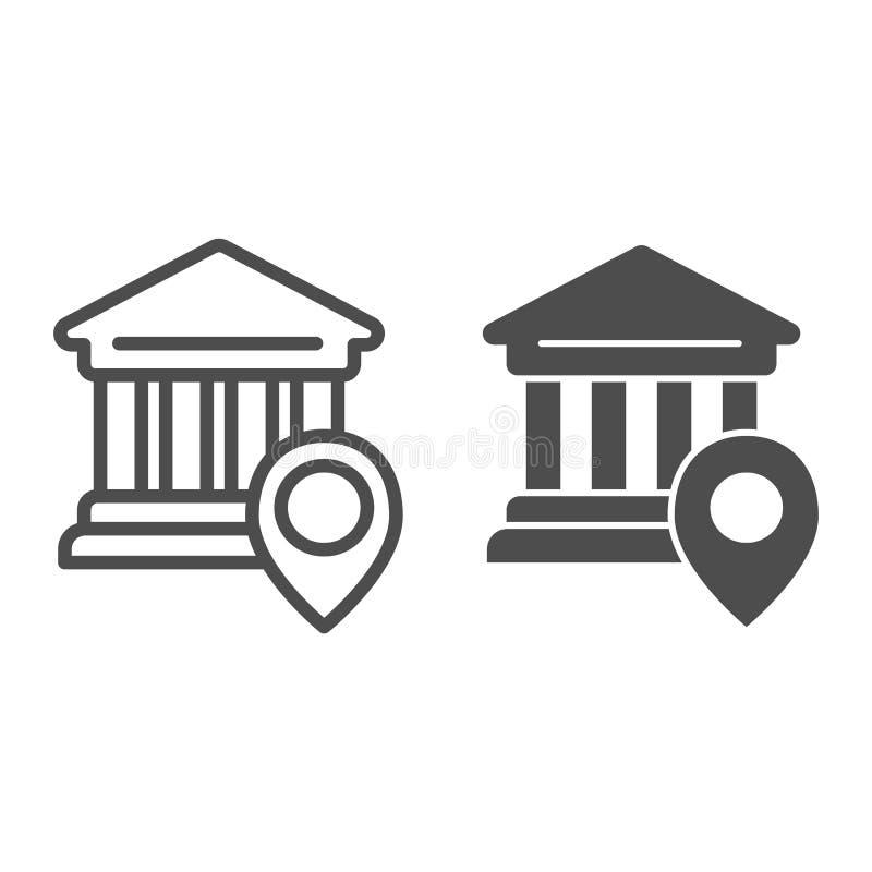 Bank lokacji linia i glif ikona Uniwersyteckiej lokacji wektorowa ilustracja odizolowywająca na bielu Szpilka na budynku konturze royalty ilustracja