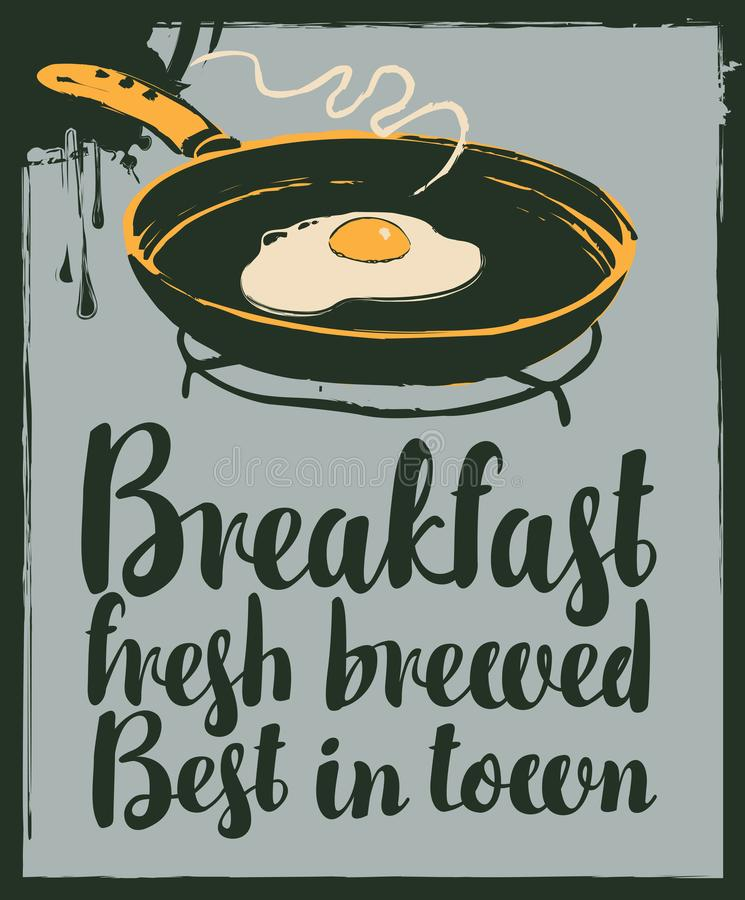 Banner with fried egg on frying pan in retro style. Vector banner for a cafe with inscriptions Breakfast fresh brewed, best in town. Illustration of hot fried royalty free illustration