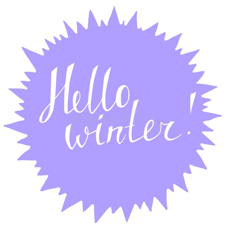 Banner with hand drawn lettering Hello winter. Sticker, label, greeting card decoration royalty free illustration