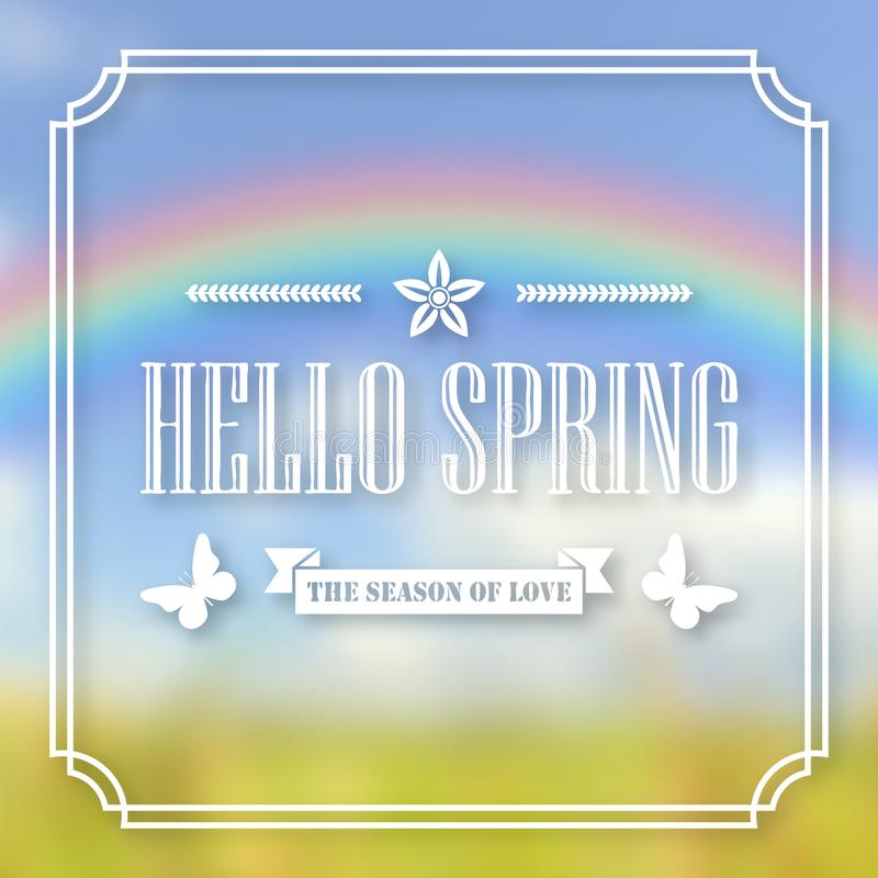 Banner, poster for design. Hi spring. Welcome. Against the background of a blurry sky, a green lawn, and a rainbow. In frame. 10 eps vector illustration