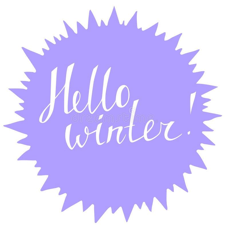 Bannière avec l'hiver tiré par la main de lettrage bonjour Autocollant, label, décoration de carte de voeux illustration libre de droits