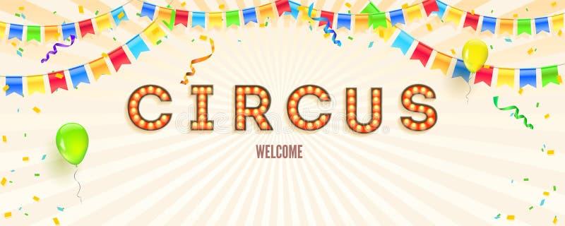 Bannière avec l'invitation pour la partie dans le cirque R?tro police avec les ampoules Bannière avec des flammes, des confettis  illustration stock
