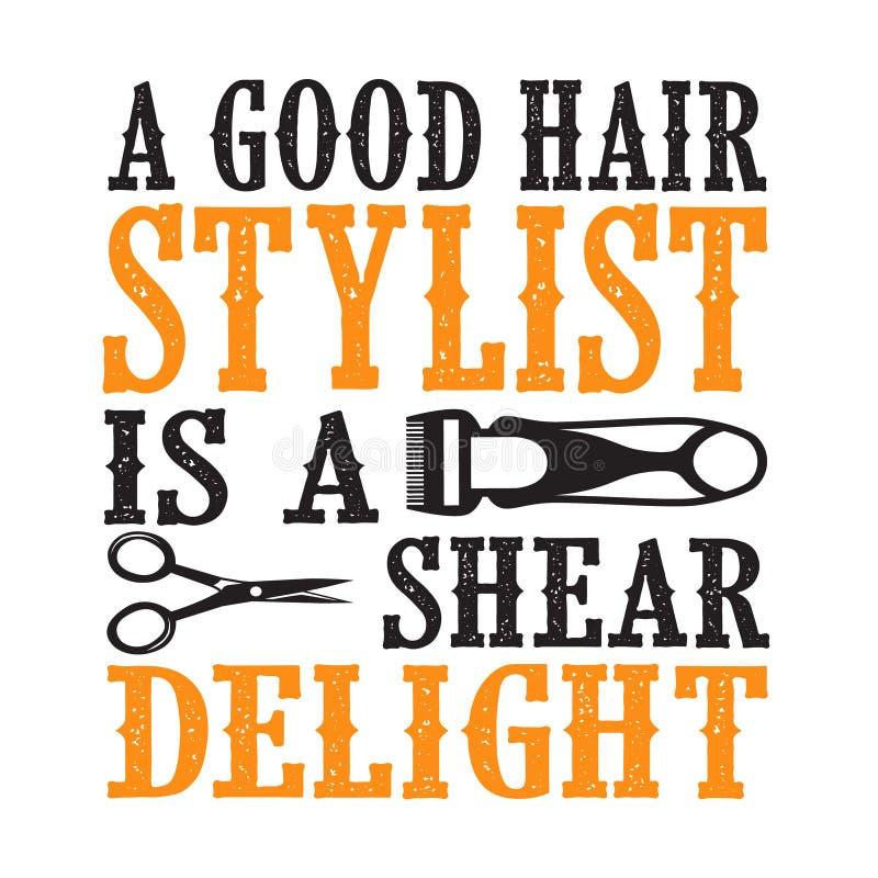 Barber Quote e prov?rbio Um bom cabeleireiro ? um prazer da tesoura ilustração royalty free