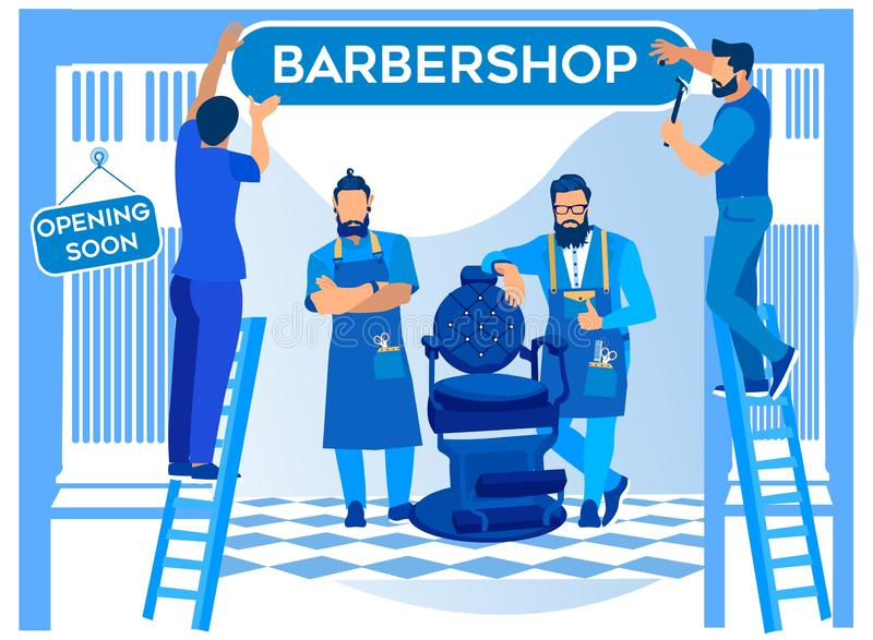 Barbershop Opening, Workers Hanging Signboard. On Entrance, Bearded Barbers Wear Apron with Haircut Tools Waiting Clients Stand near Chair, Beauty Club for Men vector illustration