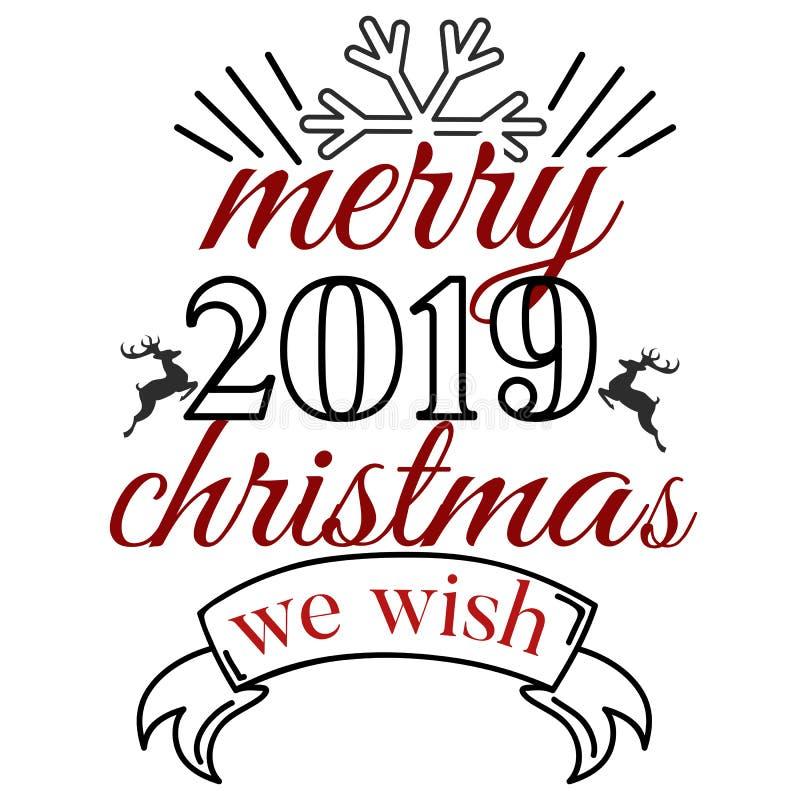 Bardzo Wesoło boże narodzenia i Szczęśliwy nowy rok 2019 życzymy wam literowanie teksta logo royalty ilustracja