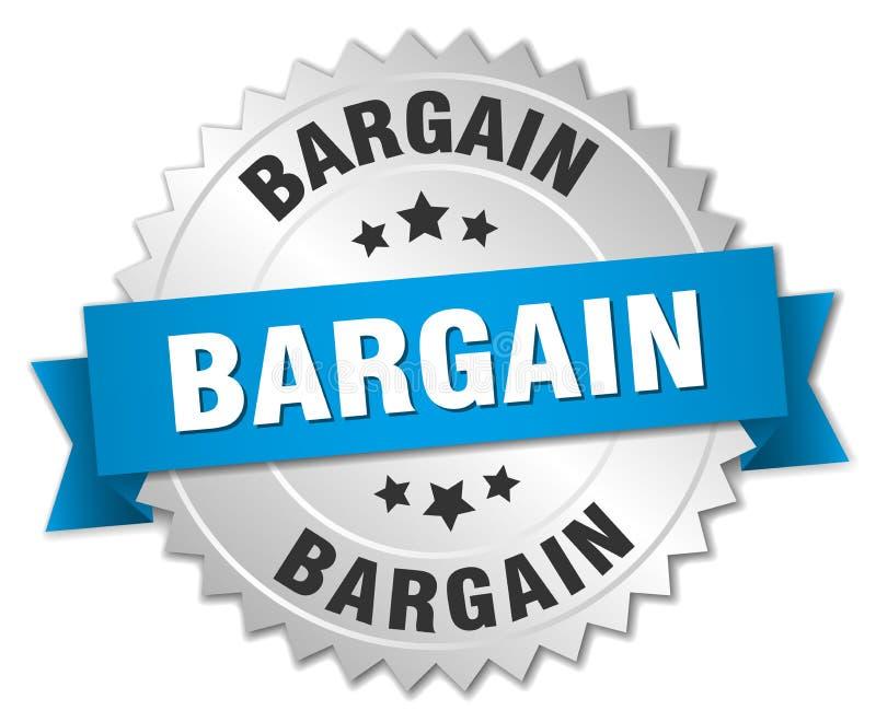 Bargain. Silver badge with blue ribbon vector illustration