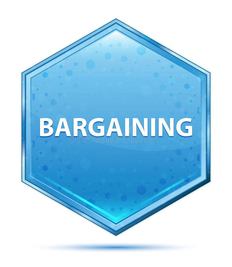 Bargaining crystal blue hexagon button. Bargaining Isolated on crystal blue hexagon button stock illustration