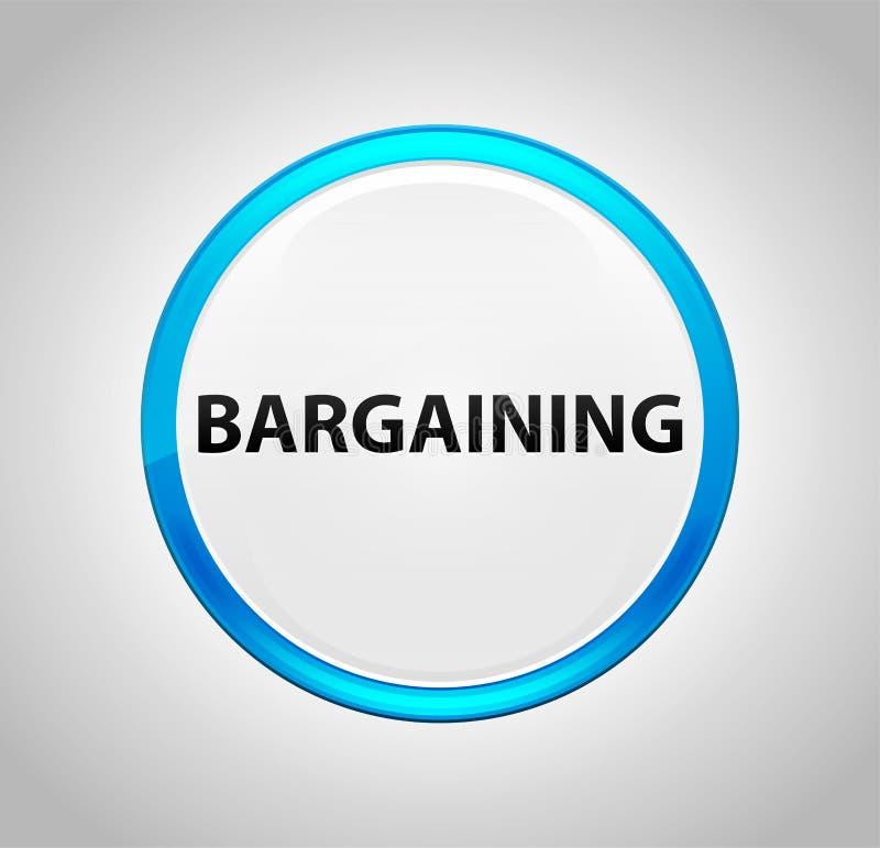 Bargaining Round Blue Push Button. Bargaining Isolated on Round Blue Push Button stock illustration