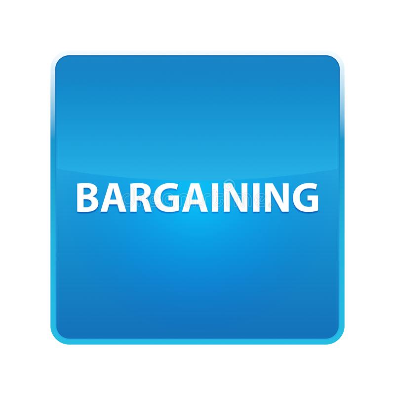 Bargaining shiny blue square button. Bargaining Isolated on shiny blue square button royalty free illustration