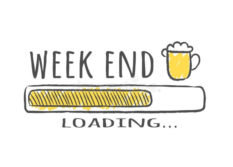 Barra de progreso con la inscripción - cargamento del fin de semana y vidrio de cerveza en estilo incompleto ilustración del vector