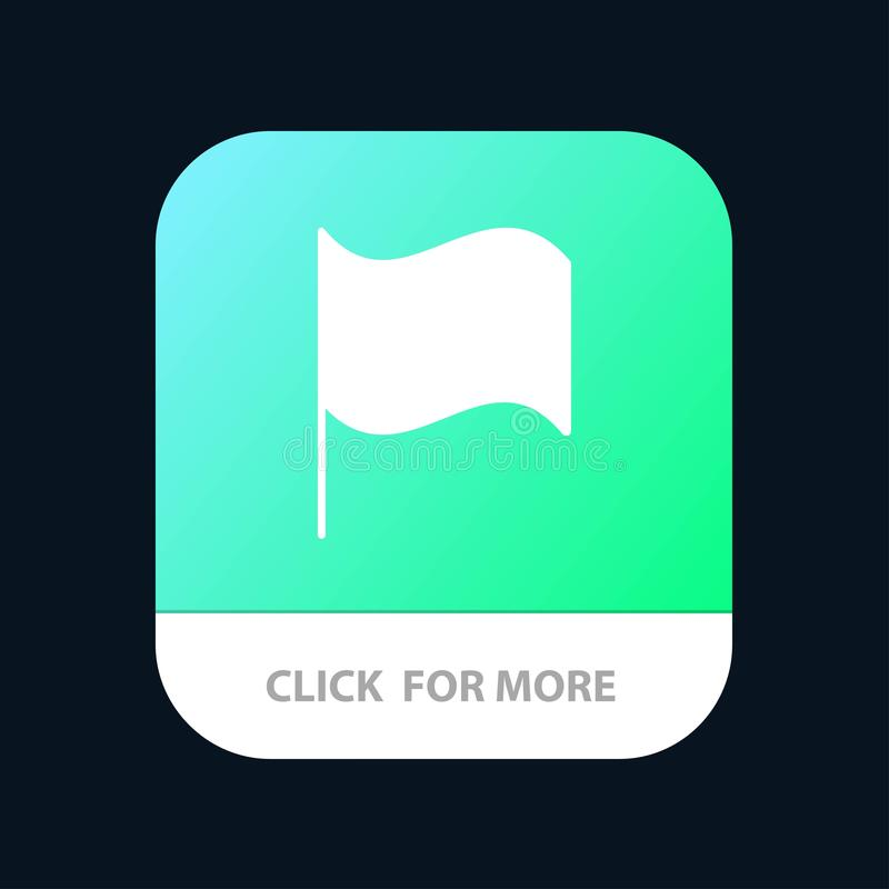 Basic, Flag, Ui Mobile App Button. Android and IOS Glyph Version vector illustration