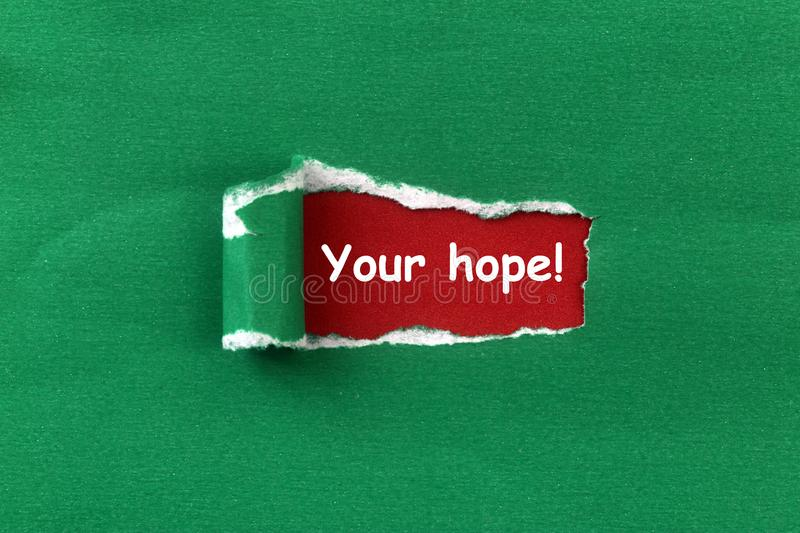 Your hope heading. Under ripped green paper royalty free illustration