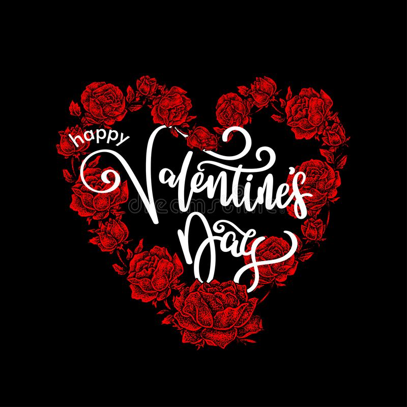 Happy Valentine`s Day Lettering, Heart shaped Rose floral. A lovely Happy Valentine`s Day Lettering with heart shaped Rose floral for the baackground stock illustration
