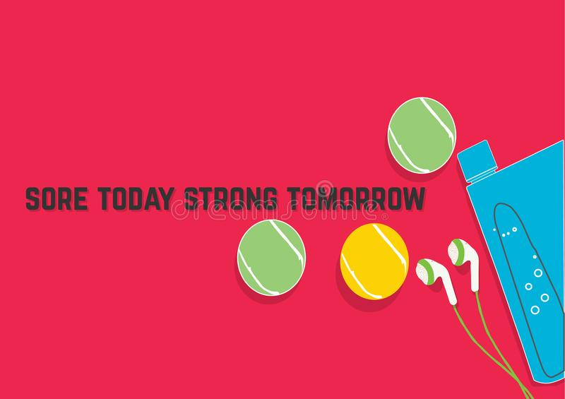 Sore today strong tomorrow. Fitness motivation quotes. Sport concept. Vector illustration EPS. 10 stock illustration
