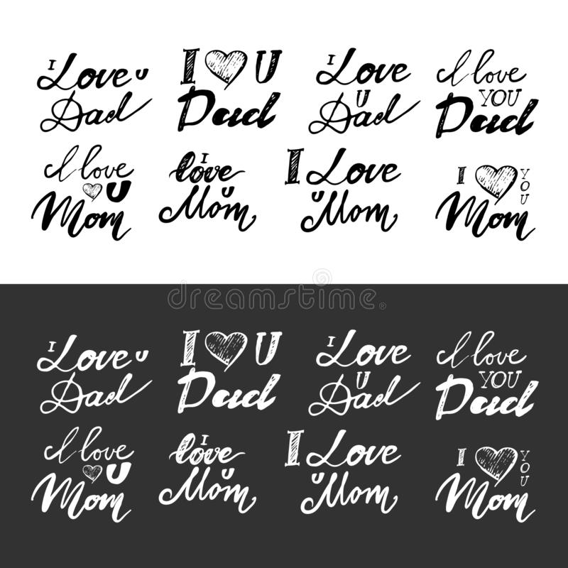 I love you mom. I love you dad. . Hand lettering and custom typography for your designs: t-shirts, bags, for posters, invitation stock illustration