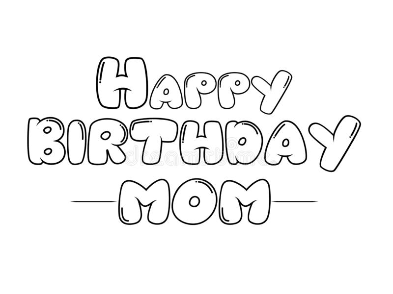 Happy Birthday Mom Vector Art For Birthday Function. royalty free illustration