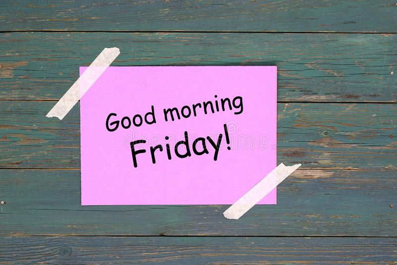 Good morning friday. On pink paper stock image