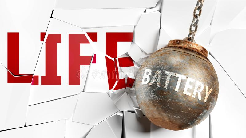 Battery and life - pictured as a word Battery and a wreck ball to symbolize that Battery can have bad effect and can destroy life stock illustration
