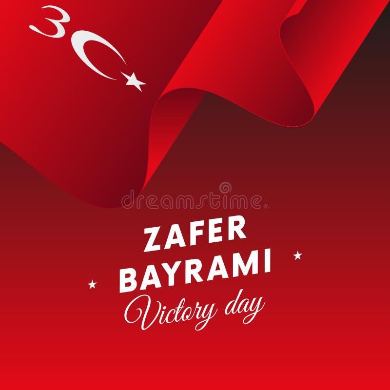 Bayrami di Zafer Victory Day Turkey 30 agosto bandiera d'ondeggiamento Vettore royalty illustrazione gratis