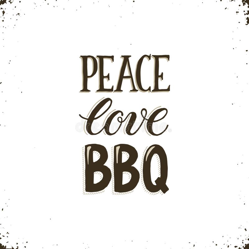BBQ and grill lettering. Peace, love, BBQ. Hand drawn lettering about BBQ and grill isolated on white background. Vector illustration. Barbecue time decorative vector illustration