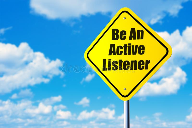 Be an active listener. Road sign and blue sky stock photo