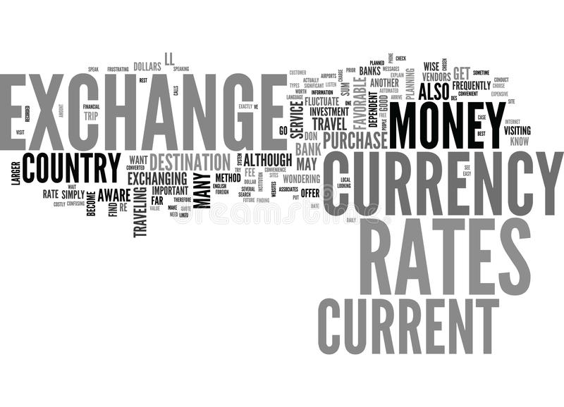Be Aware Of The Exchange Rates When You Travel Word Cloud. BE AWARE OF THE EXCHANGE RATES WHEN YOU TRAVEL TEXT WORD CLOUD CONCEPT royalty free illustration