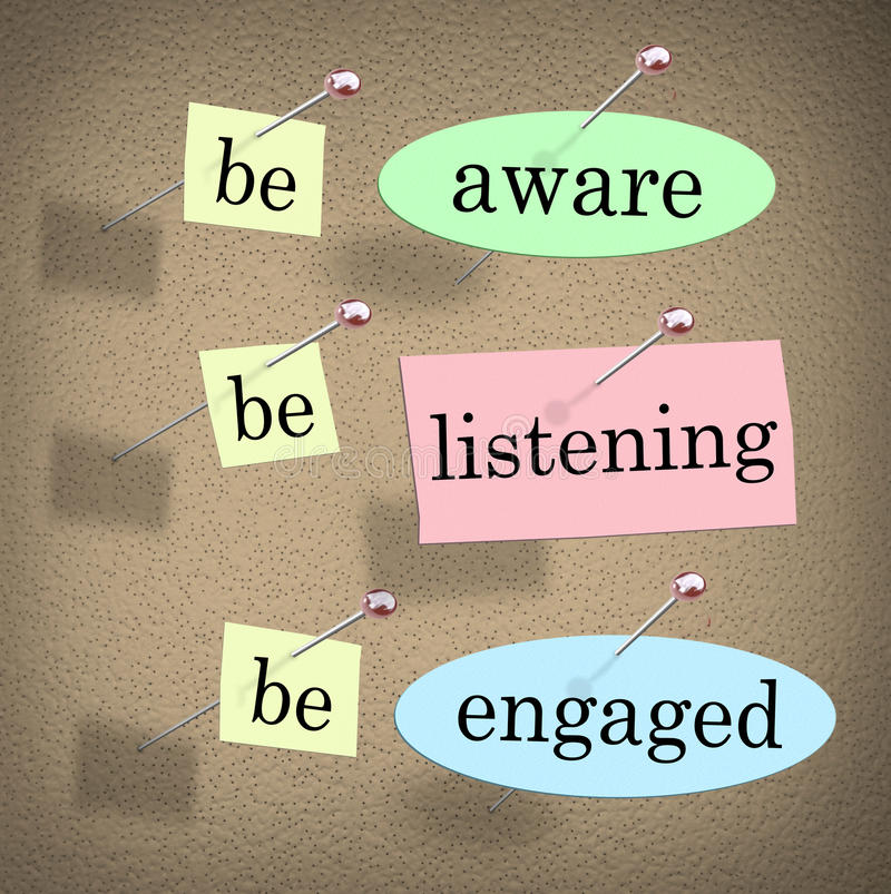 Free Be Aware Listening Engaged Responsible Management Message Board Stock Images - 55162854