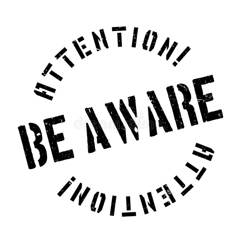 Free Be Aware Rubber Stamp Stock Image - 85496951