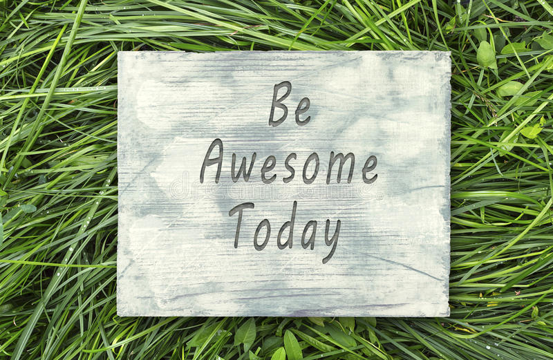 Be Awesome Today sign. Vintage hipster motivational phrase note, Be Awesome Today sign vector illustration