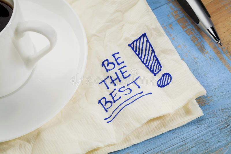 Download Be the best on a napkin stock photo. Image of slogan - 33748934