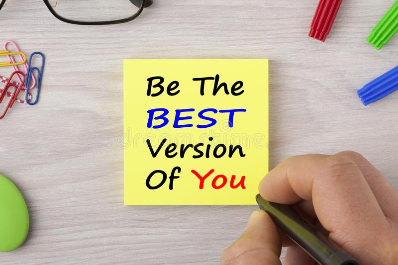 Be The Best Version Of You stock image