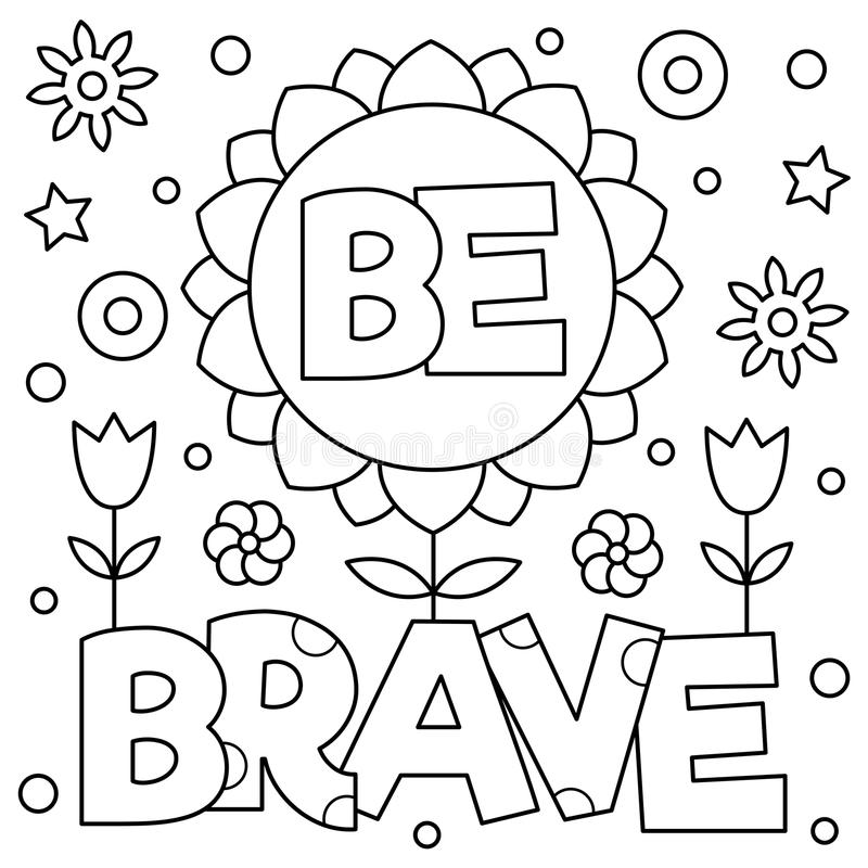 Be Brave. Coloring Page. Vector Illustration. Stock Vector ...
